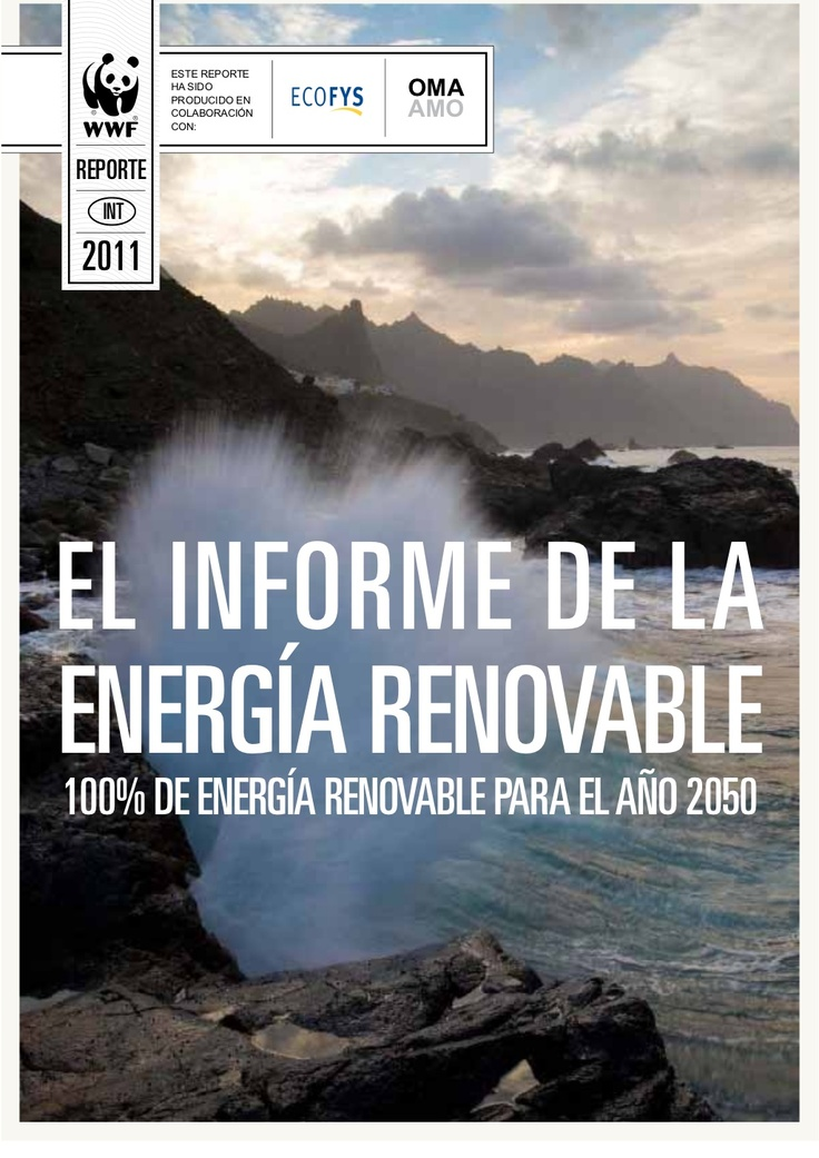 Informe de la energIa renovable by Thinking Without Oil via Slideshare #Energies