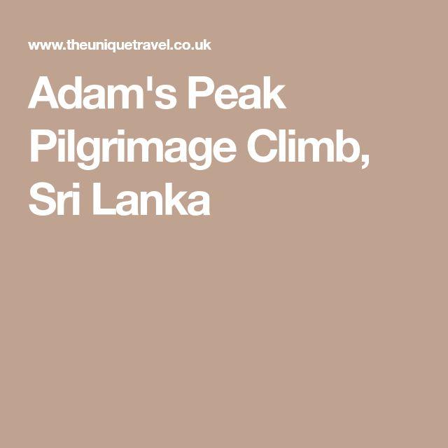 Adam's Peak Pilgrimage Climb, Sri Lanka