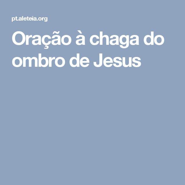 Oração à chaga do ombro de Jesus