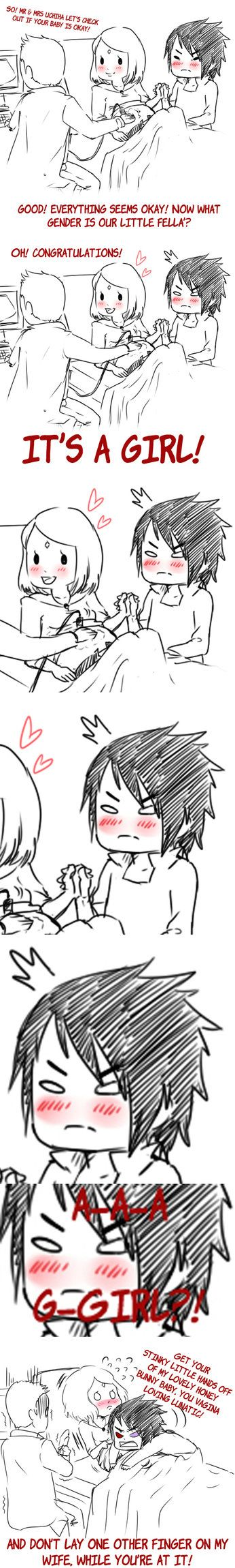 Uchihas.╮(─▽─)╭♥ Because all daddies are the same with their little princess. When I announced to my father that I had a boyfriend, he has been a bit...