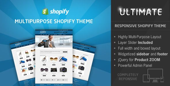 Ultimate is a classy and modern Responsive Shopify theme; Perfect for stores of any kind, such as fashion, clothing, digital gadgets, furniture etc.,The design is slick and minimal that directs attention straight to your products. The store framework is extremely versatile and easy to customize.