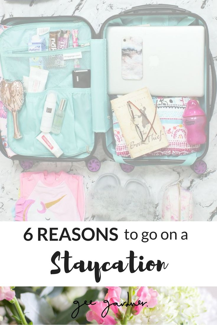 https://www.geegardner.co.uk 6 REASONS TO HAVE A STAYCATION