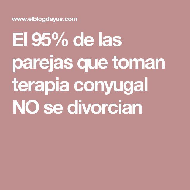 El 95% de las parejas que toman terapia conyugal NO se divorcian