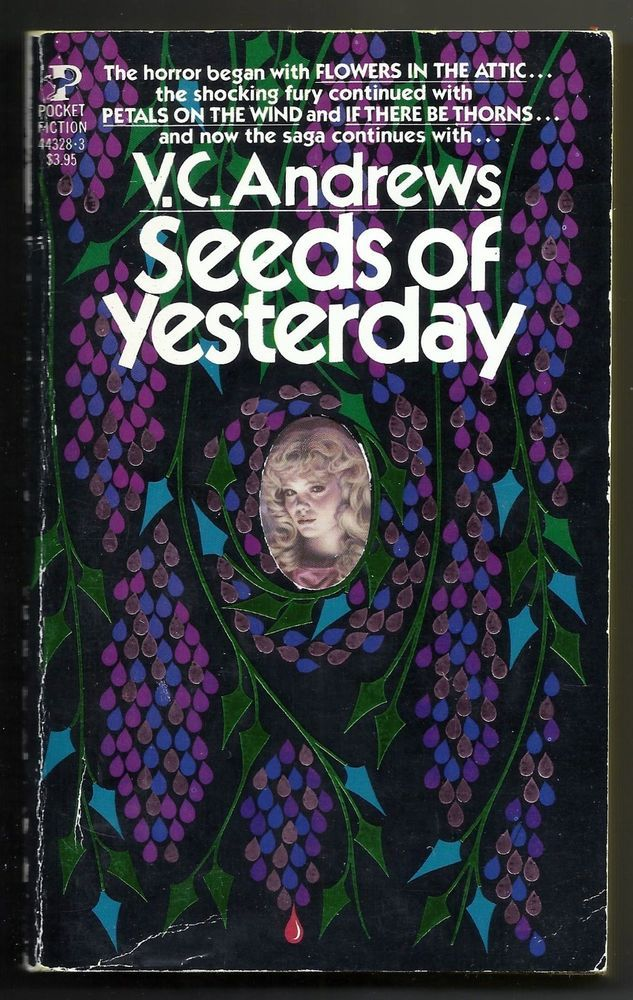 Vintage 1984 Seeds Of Yesterday V.C. Andrews Paperback Book Flowers In The Attic