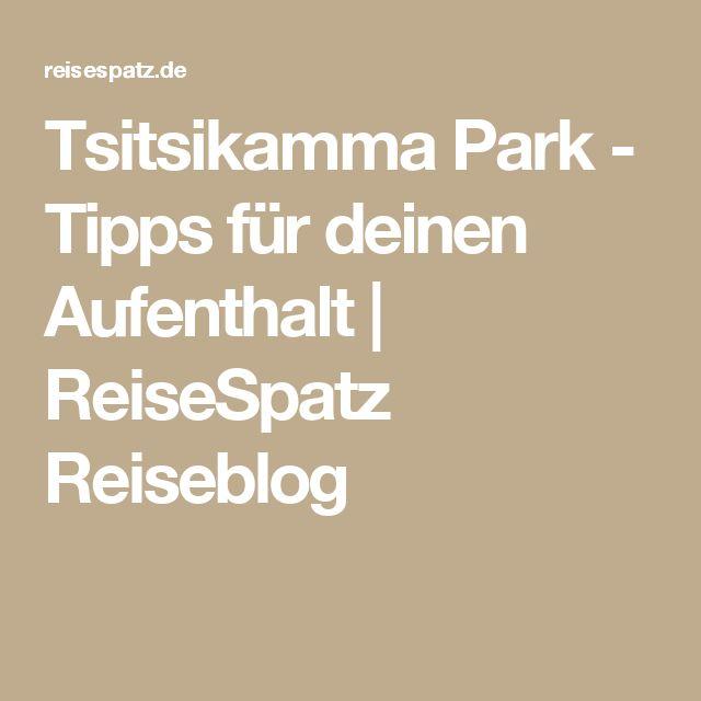 Tsitsikamma Park - Tipps für deinen Aufenthalt   ReiseSpatz Reiseblog