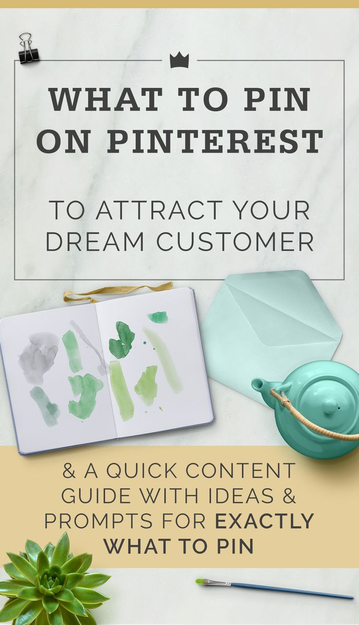 "Do you ever find yourself stuck wondering ""What the heck am I supposed to pin for my business?"" Well, the first thing to consider is, what would your dream customer pin? Check out these essential tips to pinning with your customer in mind, plus a quick content guide at the end with ideas & prompts to give you endless ideas of exactly what to pin to attract your dream customer."