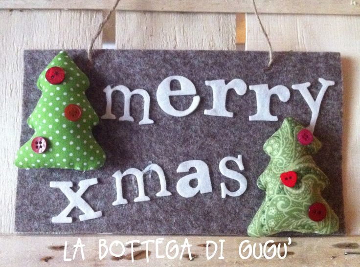 """Cucito creativo de La Bottega di Gugù - Targa fuoriporta di feltro con scritta """"Merry xmas"""""""