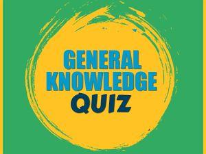 General Knowledge Quiz 2017 for KS2, KS3 & KS4