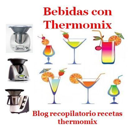 Recopilatorio de recetas thermomix: Bebidas, sorbetes, cocteles… con thermomix (Recopilatorio)