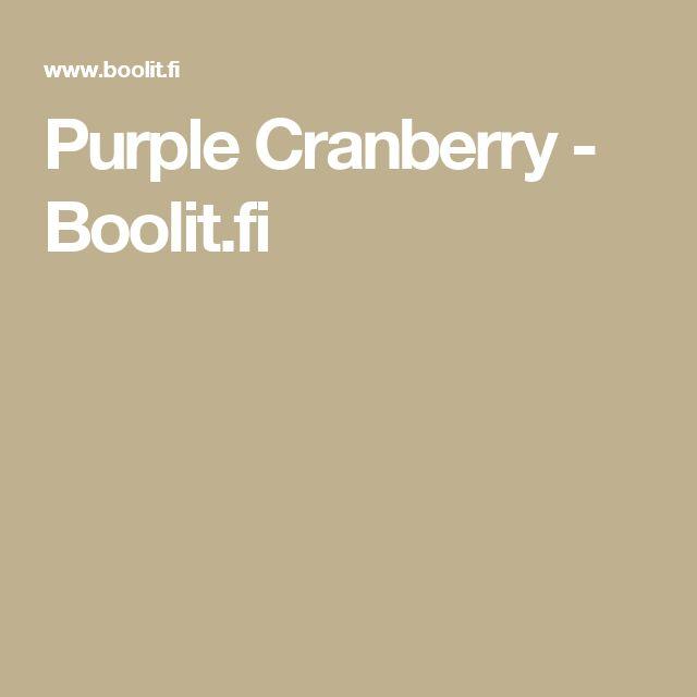 Purple Cranberry - Boolit.fi