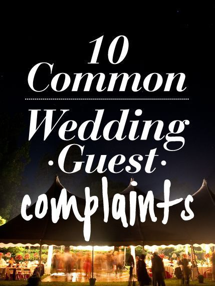 The Top 10 Biggest Wedding Guests Complaints