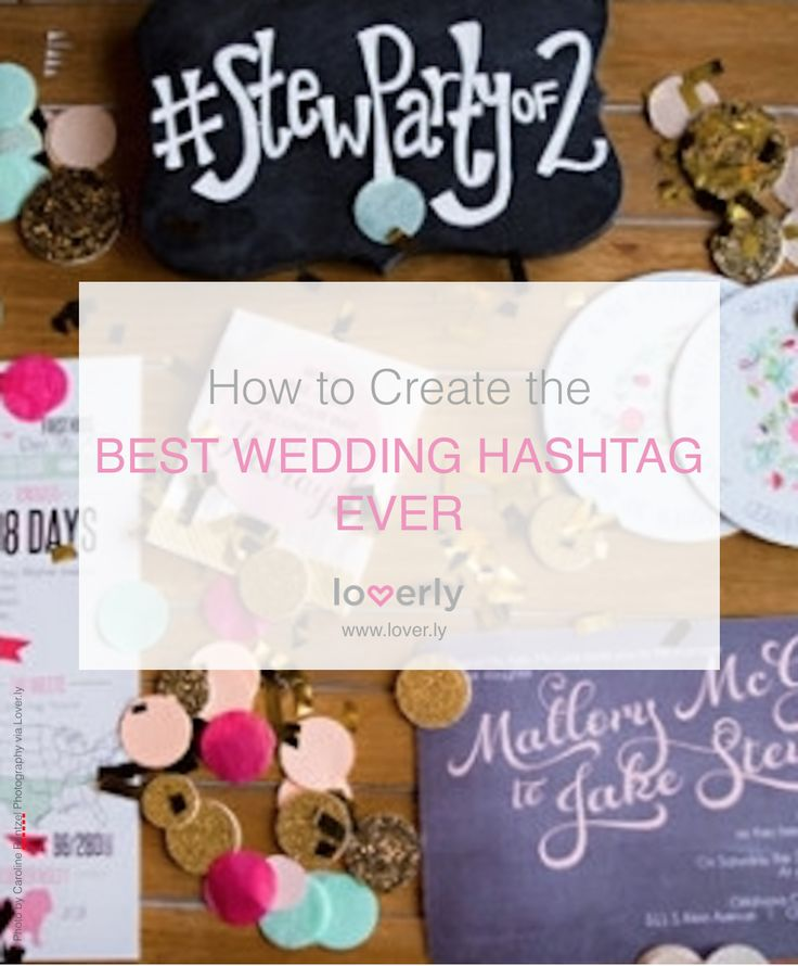 How to create the wedding hashtag...