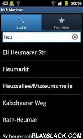 KVB Monitor  Android App - playslack.com ,  Haltestelleninformationen im Bereich der KVB.- Abfahrtszeiten wie auf den Haltestellenanzeigen der KVB(live mit Verspätungen)- Aktuelle Störungen- Suchfunktion- Favoriten für den einfachen Zugriff- Unterstützung von Samsungs Multi WindowVon zu Hause oder bereits unterwegs schauen, ob die Bahn oder Bus eine Verspätung hat. Es werden bereits fast 1000 Haltestellen von der KVB erfasst - allerdings unterstützen noch nicht alle eine live Anzeige der…