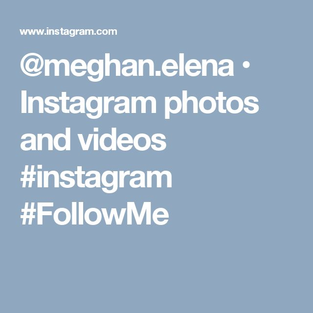 @meghan.elena • Instagram photos and videos #instagram #FollowMe