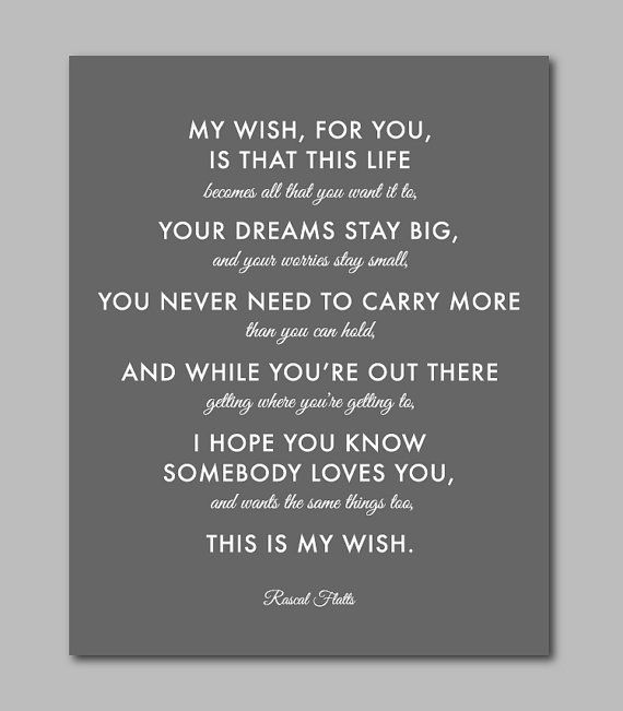 "This Is My Wish For You Baptism Gift Printable File Graduation Gift Rascal Flatts Nursery Print Inspirational Quote INSTANT DOWNLOAD 8""x10"" on Etsy, $5.00"