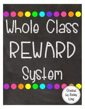 Download this product for an easy to use, whole class reward system!