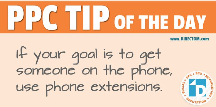 """New #PPC Tip of the Day from Nikki:  """"If your goal is to get someone on the phone, use phone extensions.""""  Simple as that! :)"""