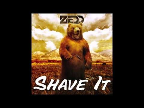 Zedd- Shave It.  My anthem on December 1st to all those participating in Movember.