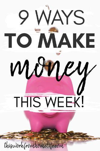 9 Möglichkeiten, Geld zu verdienen in dieser Woche – Money Makers