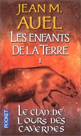 Les Enfants de la terre, tome 1 : Le Clan de l'ours des Cavernes de Jean Marie Auel, http://www.amazon.fr/dp/2266122126/ref=cm_sw_r_pi_dp_lIK9sb01XSVE4