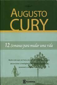 Augusto Cury, .12 Semanas Para Mudar Uma Vida, Planeta :: Aqui No Megaleitores Você Encontra Tudo Em Livros No Gênero Auto-ajuda