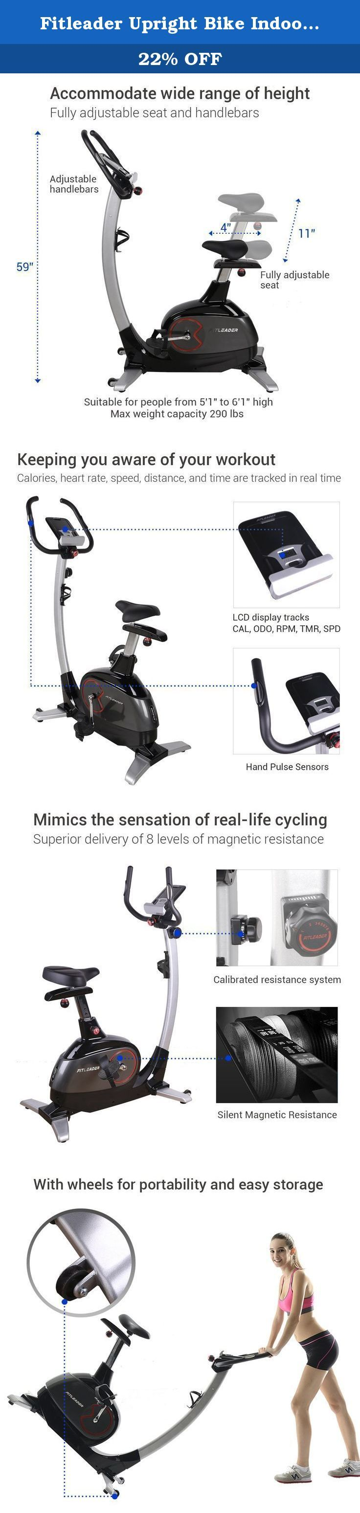 Fitleader Upright Bike Indoor Cardio Bike Magnetic Resistance Stationary Cycling Machine. Description: Why Choose a Fitleader Upright Bike? Are you still trying to find the best stationary bike for your home gym? If so, the Fitleader UF2 upright bike is the high quality, competitively priced exercise bike you've been looking for! With its eight resistance levels and progress readouts for speed, RPM, time, distance, watts, calories and pulse, the UF2 is exactly what you need to achieve…