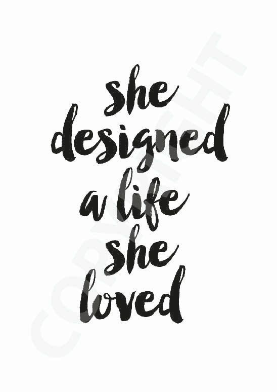 She Designed A Life She Loved Popular by millicentjamesdesign