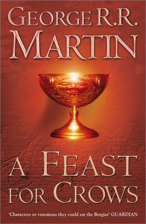 A Feast for Crows, Book 4 of A Song of Fire and Ice, George RR Martin