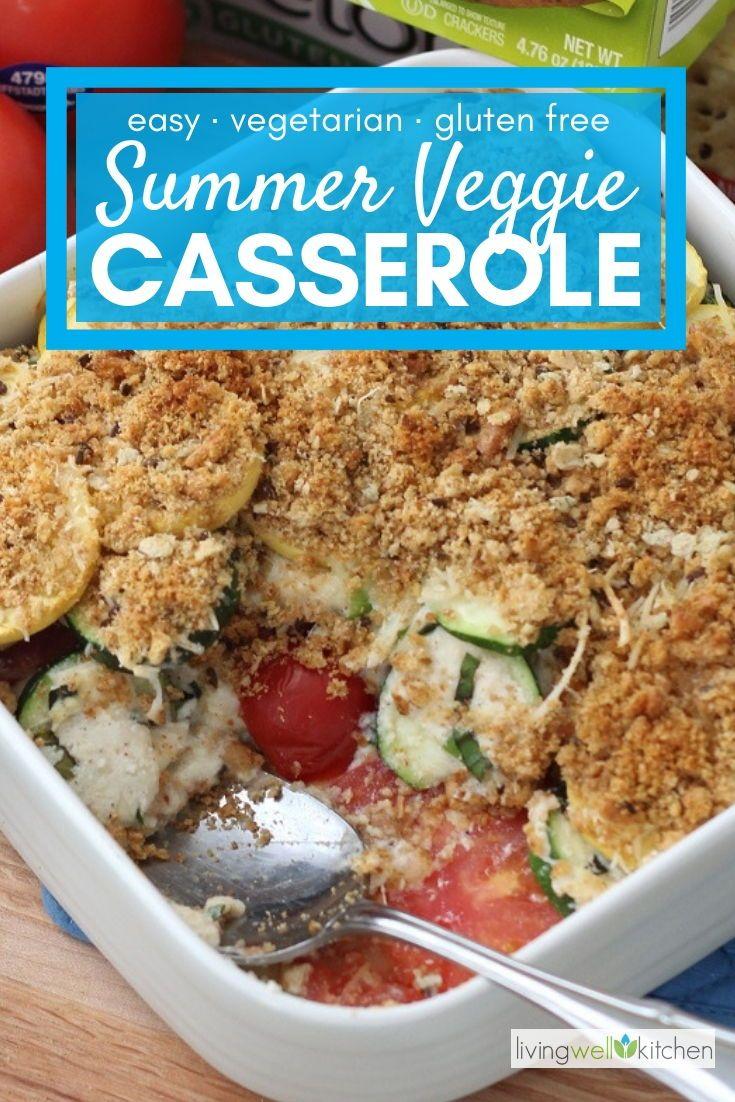 Summer Veggie Casserole Recipe Veggie Casserole Vegetarian Side Dishes Refreshing Food