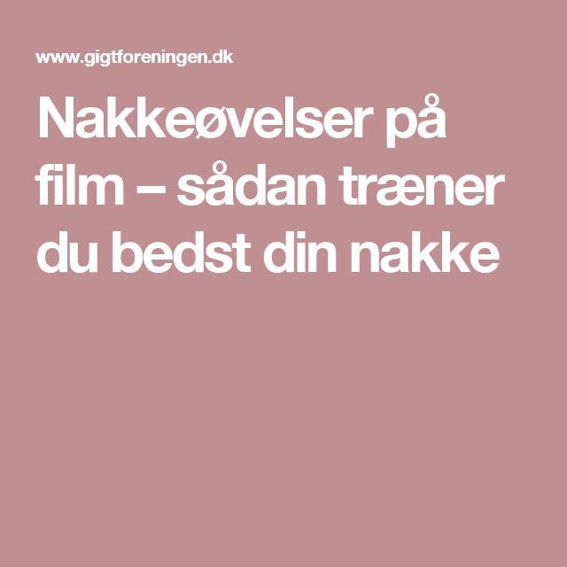 Nakkeøvelser på film – sådan træner du bedst din nakke