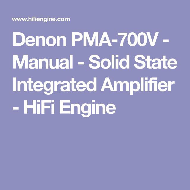 Denon PMA-700V - Manual -  Solid State Integrated Amplifier - HiFi Engine