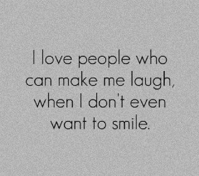 Make me laughBest Friends, Inspiration, Life, Laugh, Quotes, True, Things, Smile, People