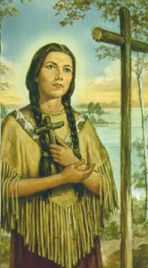 St. Kateri Teckakwitha is the first Native American to be declared a Saint. Her feastday is July 14. She is the patroness of the environment,ecology. loss of parents, those ridiculed for their piety.