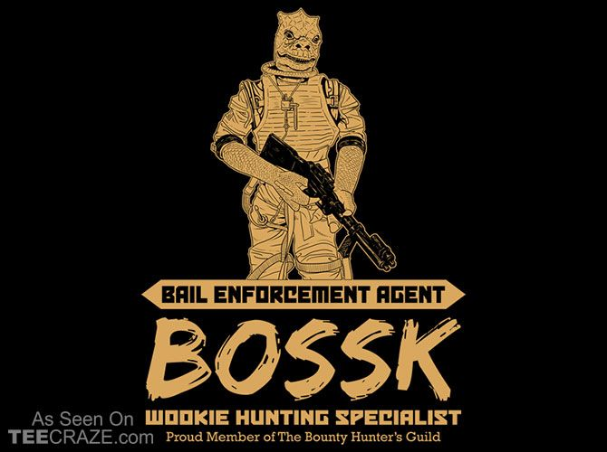 Bail Enforcement Agent Bossk T-Shirt