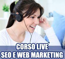 Corso SEO e Web Marketing live con il docente tramite Skype
