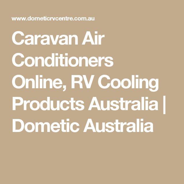 Caravan Air Conditioners Online, RV Cooling Products Australia | Dometic Australia
