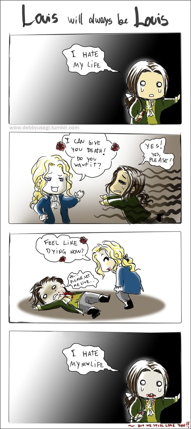 """Interview with the vampire - Louis by debbyusagi.deviantart.com on @deviantART"" Pretty much a summary of the entire first book (but I love him anyway)"