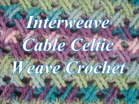 Interweave Cable Celtic Weave Crochet Stitch - Crochet Stitch Tutorial - YouTube