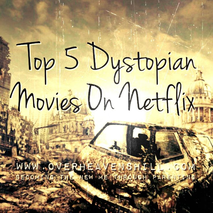 Top 5 Dystopian Movies On Netflix