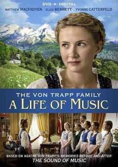 Based on Agathe von Trapp's Memories Before and After the Sound of Music, this unforgettable movie follows the von Trapp family's incredible journey from the perspective of Agathe, the eldest daughter. As war encroached upon her family and friends, Agathe embarked on an adventure filled with remarkable twists and turns, joys and disappointments. But despite the struggles through the dark times, there was always the saving grace of music.  Released 4/5/16  (93 min)