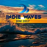 Indie Waves June 2017 #Indie Pop #Indie Folk #Electronic #Pop #Rock #New Wave #Indie by iɳɗiɛ🌊wɑѵɛร on SoundCloud