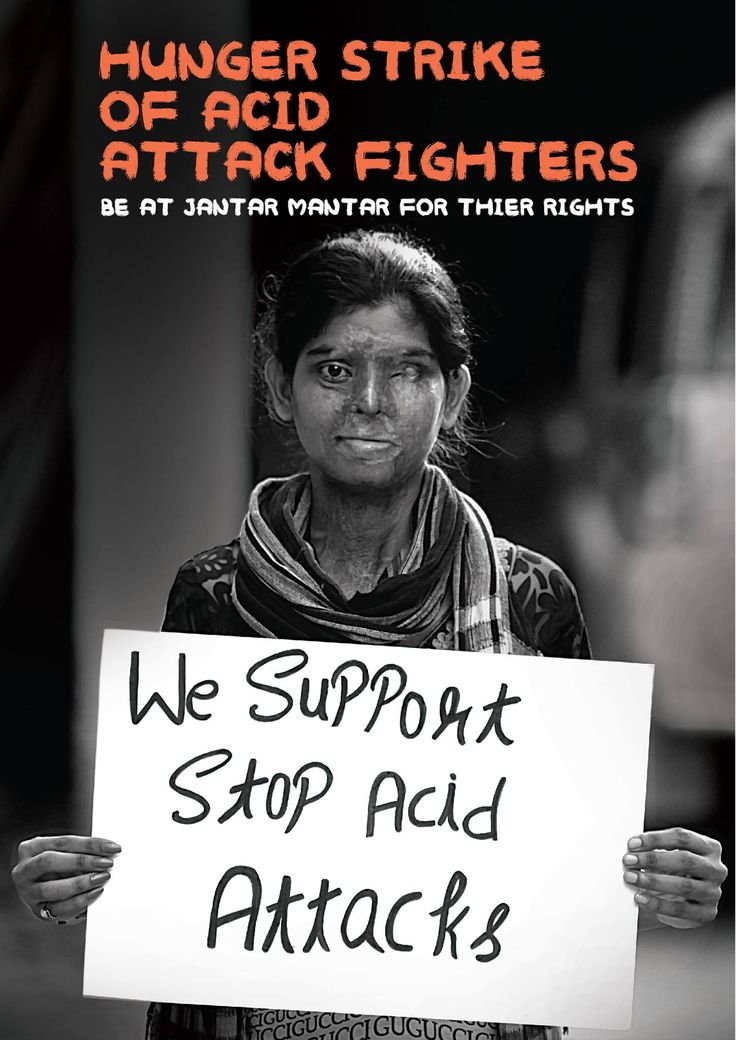 Irked with govt, acid attack fighters on hunger strike from Dec 12. Laxmi Agarwal is an Indian campaigner with Stop Acid Attacks and a TV host. She is an acid attack survivor and speaks for the rights of acid attack victims. She was attacked in 2005 at age 16, by a 32-year-old man whose advances she had rejected.  Her story, among others, was told in a series on acid attack victims by Hindustan Times.