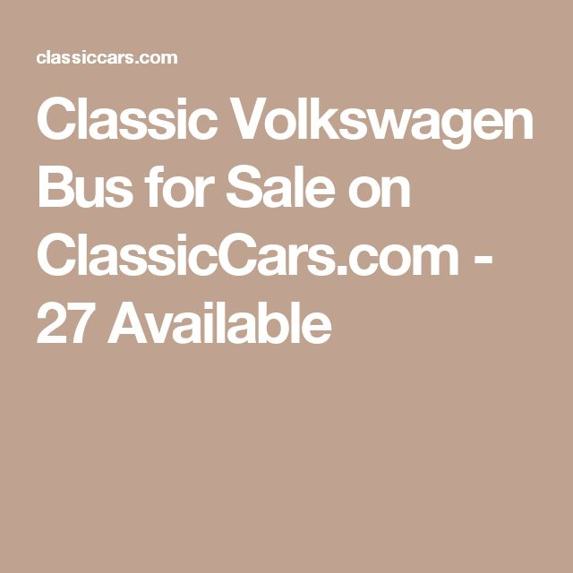 Classic Volkswagen Bus for Sale on ClassicCars.com - 27 Available