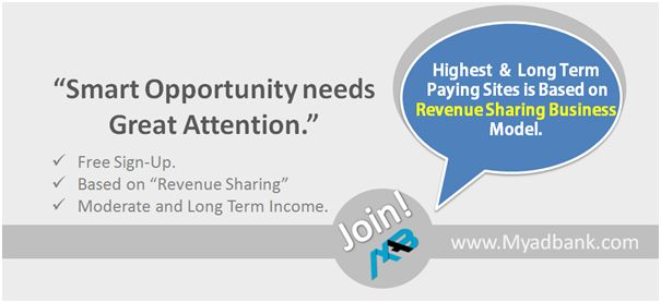 Easy to Join and Easy to Earn Myadbank Revenue-sharing model returns in many forms to their affiliates along with Revenue share Income. An affiliate has the opportunity to increase various Income heads by applying small but smart strategy which is exclusively guided by MAB-Financial Experts.