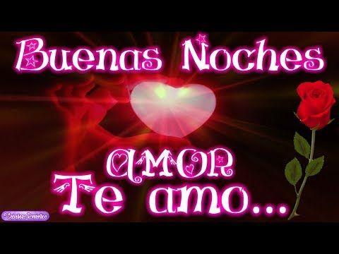 Feliz Noche mi Amor Te envío muchos besitos de Buenas ...