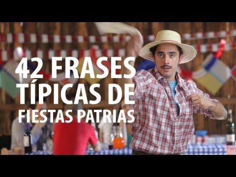 42 Frases Típicas de Fiestas Patrias - YouTube