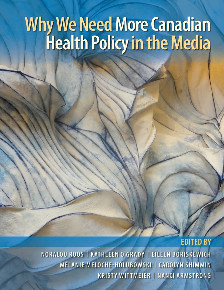 Why we need more Canadian Health Policy in the Media