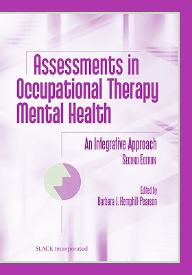 Assessments in Occupational Therapy Mental Health 2E