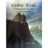 Celtic Evil: A Fitzgerald Brother Novel: Roarke (The Fitzgerald Brothers) (Kindle Edition)By Sierra Rose
