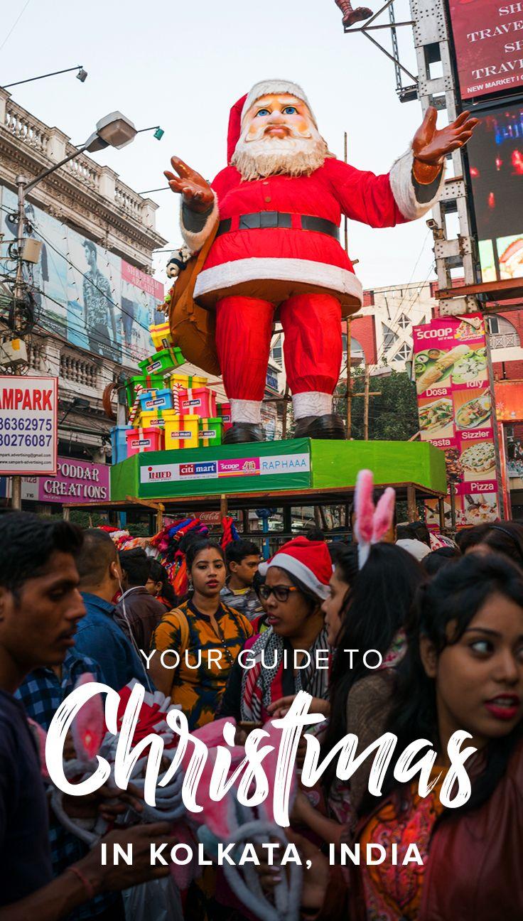 Celebrating Christmas In Kolkata India Lost With Purpose Travel Blog India Travel Guide India Travel India